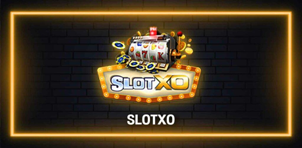 เกมน่าเล่นคาสิโน Slot xo ทำเงินได้จริง